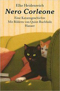 Elke Heidenreich: Nero Corleone - Eine Katzengeschichte